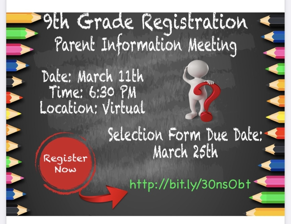 9th Grade Registration Parent Information Meeting