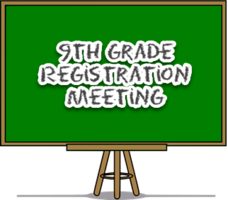 9th Grade Registration Meeting for Parents
